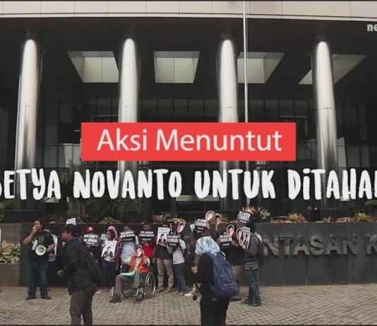 Aksi Menuntut Setya Novanto untuk Ditahan